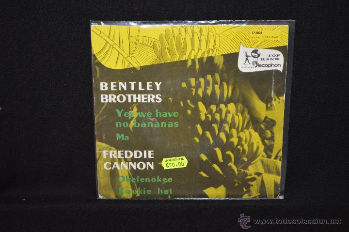 BENTLEY BROTHERS / FREDDIE CANNON - YES WE HAVE NO BANANAS +3 - EP VINILO COLOR AZUL (Música - Discos de Vinilo - EPs - Rock & Roll)