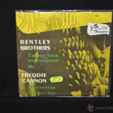 Discos de vinilo: BENTLEY BROTHERS / FREDDIE CANNON - YES WE HAVE NO BANANAS +3 - EP VINILO COLOR AZUL. Lote 46689235