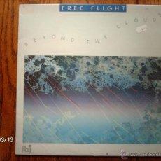 Discos de vinilo: FREE FLIGHT - BEYOND THE CLOUDS . Lote 46692522