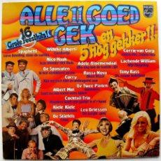 Discos de vinilo: VARIOS - ALLE 11 GOED GEK EN 5 NÒG GEKKER!! - LP PHILIPS 1977 HOLANDA BPY. Lote 46698001