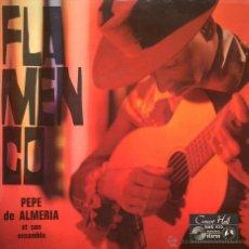 Discos de vinilo: FLAMENCO PEPE DE ALMERIA ET SON ENSEMBLE CONCERT HALL SMS 930 FRANCIA. Lote 46706561