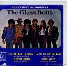 Discos de vinilo: THE GLASS BOTTLE / LOS CHICOS DE LA BANDA / LO SIENTO SUSANA / HAZME MUJER + 1 (EP 1970 MEXICANO). Lote 46707566