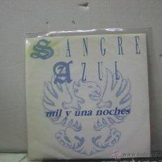 Disques de vinyle: SANGRE AZUL - MIL Y UNA NOCHES / ALEJANDRIA - HISPAVOX 1988. Lote 46708453