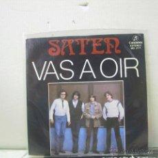 Discos de vinilo: SATEN - VAS A OIR / ME DA IGUAL - PROMO - COLUMBIA 1982. Lote 46708795