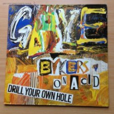 Discos de vinilo: GAYE BYKERS ON ACID - DRILL YOUR OWN HOLE. Lote 46711984
