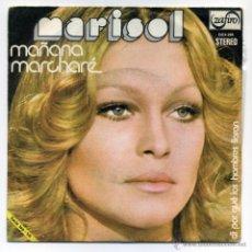 Discos de vinilo: MARISOL. MAÑANA MARCHARÉ. SINGLE.. Lote 234154395