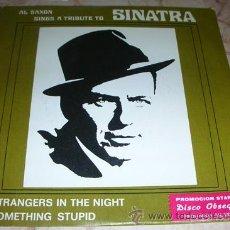 Discos de vinilo: AL SAXON . A TRIBUTE TO FRANK SINATRA - SINGLE. Lote 46712282