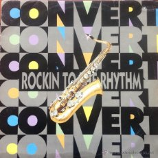 Discos de vinilo: CONVERT - ROCKIN TO THE RHYTHM . MAXI SINGLE . 1993 BIG TIME INTERNATIONAL BELGIUM - BTI 9302. Lote 209236801