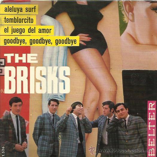 THE BRISKS EP BELTER 1965 PROMO TEMBLORCITO/ GOODBYE/ ALELUYA SURF / EL JUEGO DEL AMOR (Música - Discos de Vinilo - EPs - Grupos Españoles 50 y 60)