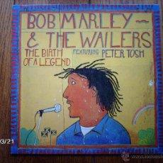 Discos de vinilo: BOB MARLEY & THE WAILERS - THE BIRTH OF A LEGEND . Lote 46734444