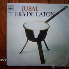 Discos de vinilo: JUBAL - ERA DE LATON - LA TARARA . Lote 46734607