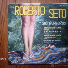 Discos de vinilo: ROBERTO SETO Y SUS RUMBEROS - MOLIENDO CAFE + 3. Lote 46734690