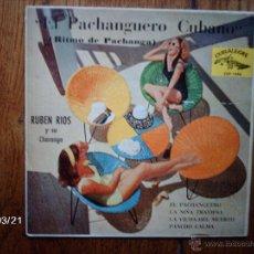 Discos de vinilo: RUBEN RIOS Y SU CHARANGA - EL PACHANGUERO CUBANO . Lote 46734796