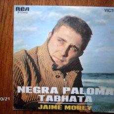 Discos de vinilo: JAIME MOREY - NEGRA PALOMA + TABHATA . Lote 46753010