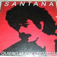 Disques de vinyle: SANTANA - TE QUIERO MUCHO DEMASIADO - SINGLE CBS 1981. Lote 46756500
