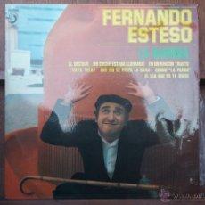Discos de vinilo: FERNANDO ESTESO - LA RAMONA - Y OTRAS LP. Lote 46756932