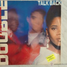 Discos de vinilo: DOUBLE TROUBLE. TALK BACK. MAXI. 45 RPM. Lote 46758863