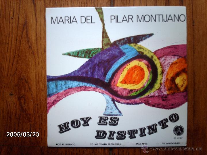 MARIA DEL PILAR MONTIJANO - HOY ES DISTINTO + 3 (Música - Discos de Vinilo - EPs - Otros estilos)
