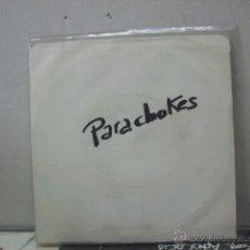 Discos de vinil: PAROCHOKES - QUE CORAJE DA / SI TU NO ME DAS MARCHA - MERCURY 1990. Lote 46760315