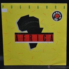 Discos de vinilo: VINILO - PUSKARRA - AFRICA. Lote 46763617