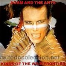 Discos de vinilo: ADAM AND THE ANTS, KINGS OF THE WILD FRONTIER, DISCOS CBS. Lote 46765499