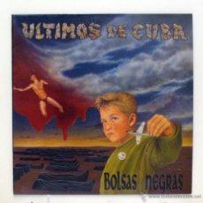 Discos de vinilo: ÚLTIMOS DE CUBA - 'BOLSAS NEGRAS' (LP VINILO. ORIGINAL 1993. PÓSTER FIRMADO POR LA BANDA). Lote 46765800