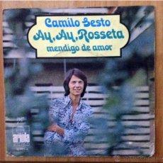 Discos de vinilo: CAMILO SESTO - AY, AY, ROSSETA (ARIOLA 1971). Lote 46772352