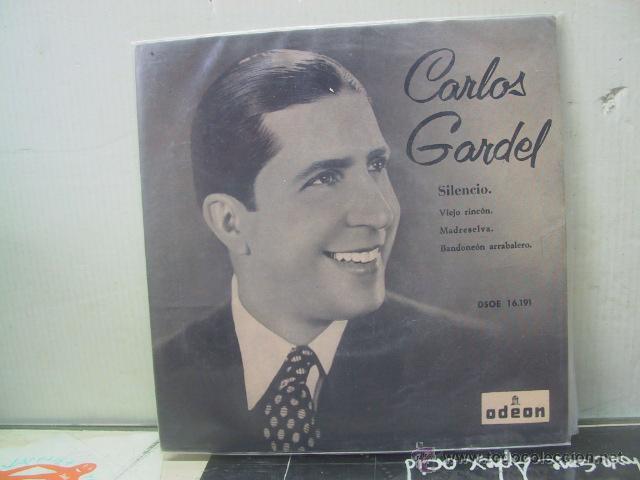 CARLOS GARDEL - SILENCIO + 3 - ODEON 1958 (Música - Discos - Singles Vinilo - Grupos y Solistas de latinoamérica)