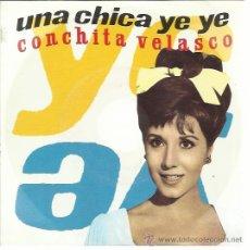 Discos de vinilo: CONCHITA VELASCO SG RCA 1990 CHICA YE YE/ MAMA, QUIERO SER ARTISTA ALGUERO . Lote 46784231