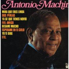 Disques de vinyle: ANTONIO MACHÍN - ANTONIO MACHÍN - LP 1976. Lote 46785950