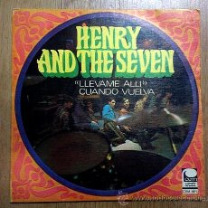 Discos de vinilo: HENRY AND THE SEVEN SINGLE VINILO LLÉVAME ALLÍ 1968. Lote 46787338