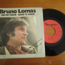 Discos de vinilo: BRUNO LOMAS SPAIN DISCOPHON S-5196 AÑO 1972. Lote 46790669
