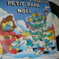 Discos de vinilo: PETIT PAPA NOEL LOS PITUFOS . Lote 46792532