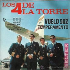 Discos de vinilo: LOS CUATRO DE LA TORRE SG BELTER 1966 VUELO 502 / EL TEMPERAMENTO. Lote 46796770