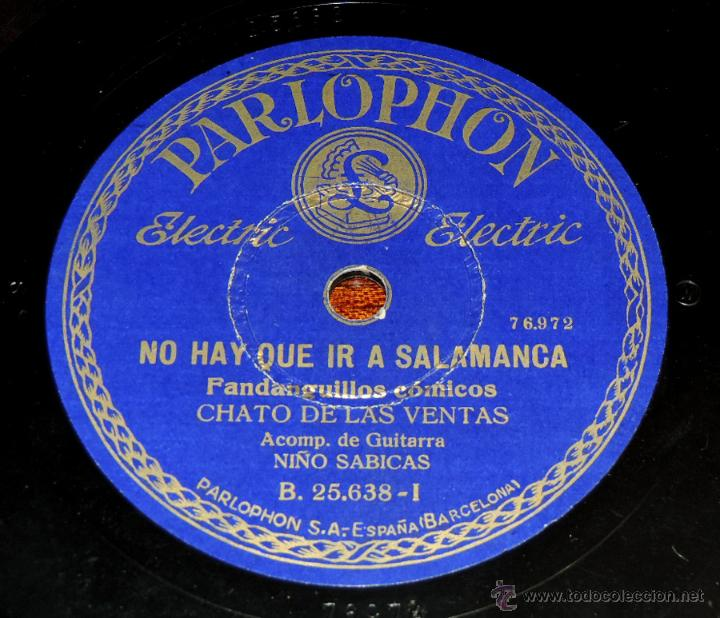 Discos de vinilo: CHATO DE LAS VENTAS, 75 RPM. PARLOPHON B. 25.638, ACOMP. DE GUITARRA NIÑO SABICAS, NO HAY QUE IR A S - Foto 3 - 46798222