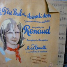 Discos de vinilo: RENAUD - LE P'TIT BAL DU SAMEDI SOIR - POLYDOR 1981. Lote 46823117