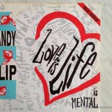 Discos de vinilo: CANDY FLIP. LOVE IS LIFE (ADRENALIN 6 MIX). MAXI . Lote 46836579