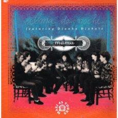 Discos de vinilo: ALMA DE NOCHE - MAMA (2 VERSIONES) / CATHEDRALE - MASISINGLE 1991. Lote 46852624