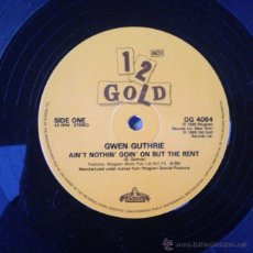 Discos de vinilo: GWEN GUTHRIE - AIN'T NOTHIN' GOIN' ON BUT THE RENT . MAXI SINGLE . 1990 OLD GOLD - OG 4084 . Lote 46855916