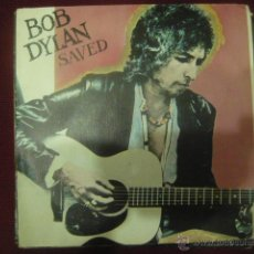 Discos de vinilo: BOB DYLAN - SAVED. Lote 46861649
