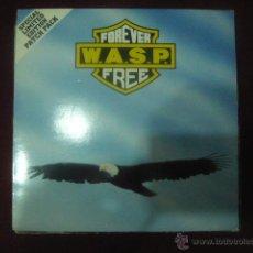 Discos de vinilo: W.A.S.P. – FOREVER FREE- RARO. Lote 46865476
