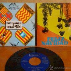 Discos de vinilo: BON NADAL - FELIZ NAVIDAD. SINGLE / INTERDISC - 1972. CALIDAD LUJO. ****/****. Lote 46876262