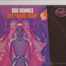 Discos de vinilo: LP DEEP DOWN HEAVY, BOB DOWNES. Lote 46882299