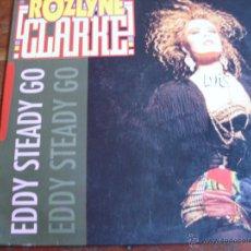 Discos de vinilo: ROZLYNE - EDDY STEADY GO - BLANCO Y NEGRO 1990. Lote 46888436