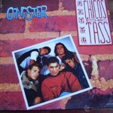 Discos de vinilo: CHICOS DE TASS - GANSTER - CBS 1990. Lote 46888738