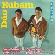 Discos de vinilo: DUO RUBAM EP BELTER 1963 DILO CON AMOR/ DILE/ LUP DE LUP/ VIEJO PIANO . Lote 46891569