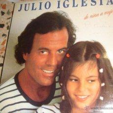 Discos de vinilo: JULIO IGLESIAS DE NIÑA A MUJER. Lote 46900016