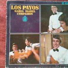 Discos de vinilo: LOS PAYOS - MARIA ISABEL. SINGLE AÑOS 60. Lote 46900488