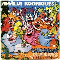 Discos de vinilo: AMALIA RODRIGUES - CALDEIRADA (POLUIÇAO) - SN PORTUGAL 1977 - COLUMBIA 8E 006-40444 G. Lote 46903110