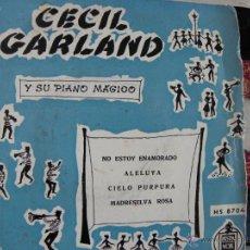 Discos de vinilo: CECIL GARLAND Y SU PIANOMAGICO -EP -PEDIDO MINIMO 3 EUROS. Lote 46906520